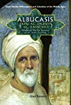 Albucasis Aka Al-zahrawi: Renowned Surgeon of the Arab World (Great Muslim Philosophers and Scientists of the Middle Ages)