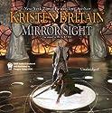 Mirror Sight: Book Five of Green Rider (       UNABRIDGED) by Kristen Britain Narrated by Ellen Archer