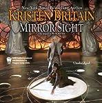 Mirror Sight: Book Five of Green Rider   Kristen Britain