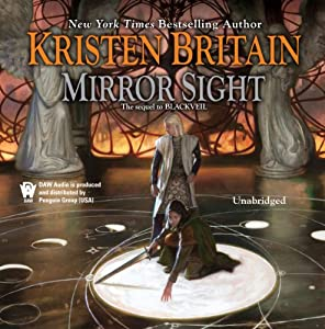 Mirror Sight: Book Five of Green Rider | [Kristen Britain]