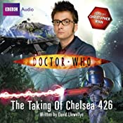 Doctor Who: The Taking of Chelsea 426 | [David Llewellyn]