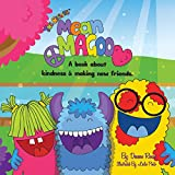 img - for Mean Magoo: A book about kindness & making new friends. book / textbook / text book
