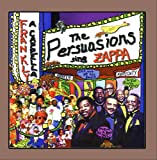 Sing Zappa Frankly A Cappella