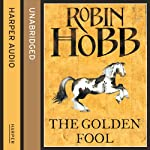 The Golden Fool: The Tawny Man Trilogy, Book 2 | Robin Hobb