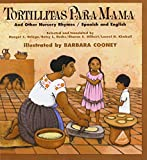 img - for Tortillitas Para Mama and Other Nurseryrhymes (English and Spanish Edition) book / textbook / text book