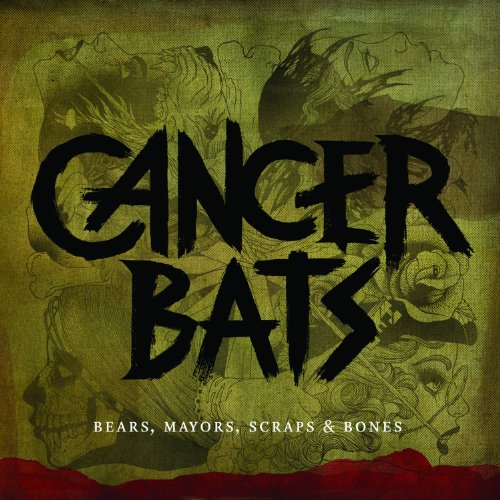 Cancer Bats-Bears Mayors Scraps And Bones-CD-FLAC-2010-TiLLMYDEATH Download