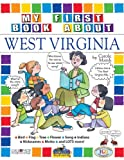 img - for My First Book About West Virginia (The West Virginia Experience) book / textbook / text book