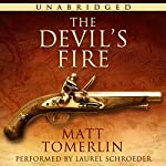 The Devil's Fire: A Pirate Adventure Novel | Matt Tomerlin