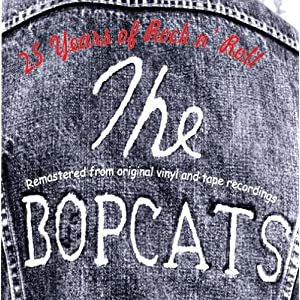 The Bopcats – 25 Years Of Rock 'N' Roll