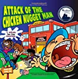 Attack of the Chicken Nugget Man: A National Test Prep Adventure [Paperback]