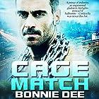 Cage Match Hörbuch von Bonnie Dee Gesprochen von: Noah Michael Levine