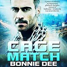 Cage Match Audiobook by Bonnie Dee Narrated by Noah Michael Levine