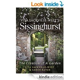 Vita Sackville-West's Sissinghurst: The Creation of a Garden