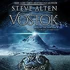 Vostok Hörbuch von Steve Alten Gesprochen von: P. J. Ochlan