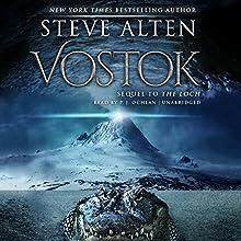 Vostok Audiobook by Steve Alten Narrated by P. J. Ochlan