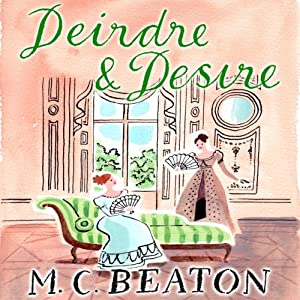 Deirdre and Desire: The Six Sisters, Book 3 | [M. C. Beaton]