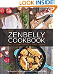 The Zenbelly Cookbook: An Epicurean's...