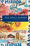 The Daily Mirror: A Journal in Poetry (0684864932) by Lehman, David