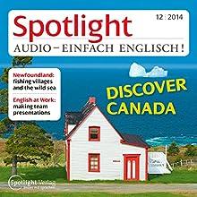 Spotlight Audio - Newfoundland. 12/2014: Englisch lernen Audio - Neufundland (       ungekürzt) von div. Gesprochen von: div.