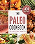 The Paleo Cookbook: 300 Delicious Pal...