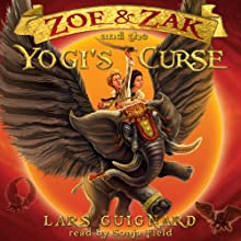 Zoe & Zak and the Yogi's Curse (Volume 2) Audiobook by Lars Guignard Narrated by Sonja Field