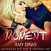 That One Moment | Amy Daws