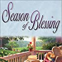 Season of Blessing: Seasons Series, Book 4 Audiobook by Beverly LaHaye, Terri Blackstock Narrated by Kathy Garver
