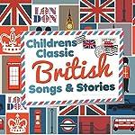 Children's Classic British Stories | Robert Howes,Kathy Firth