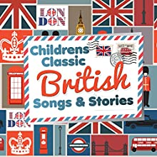 Children's Classic British Stories Audiobook by Robert Howes, Kathy Firth Narrated by Simon Firth, Sarah Jane Harris