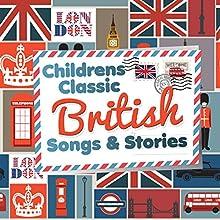 Children's Classic British Stories | Livre audio Auteur(s) : Robert Howes, Kathy Firth Narrateur(s) : Simon Firth, Sarah Jane Harris