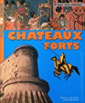 CH�TEAUX FORTS