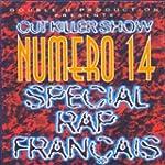 Num�ro 14 (Sp�cial rap fran�ais) [Exp...