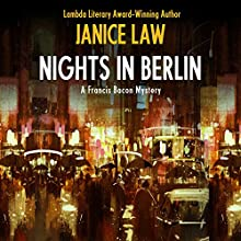 Nights in Berlin: The Francis Bacon Mysteries, Book 4 | Livre audio Auteur(s) : Janice Law Narrateur(s) : Paul Ansdell