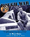 Rough War: The Combat Story of Lt. Pa...