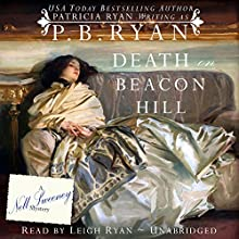 Death on Beacon Hill: Nell Sweeney Mystery Series, Book 3 (       UNABRIDGED) by P.B. Ryan Narrated by Leigh Ryan