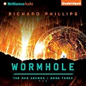 Wormhole: The Rho Agenda, Book 3 (       UNABRIDGED) by Richard Phillips Narrated by MacLeod Andrews