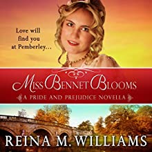 Miss Bennet Blooms: Love at Pemberley, Book 3 (       UNABRIDGED) by Reina M. Williams Narrated by Kate Sample