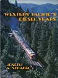 img - for Western Pacific's Diesel Years book / textbook / text book