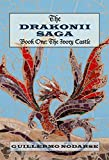 Drakonii Saga Book One the Ivory Castle,The