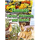 Animals of the Forest, Wetlands and Desertby Dover