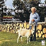 echange, troc Felix Leclerc - Anthologie, Vol. 2