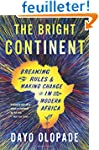 The Bright Continent: Breaking Rules...