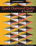 Quick Diamond Quilts & Beyond: 12 Sparkling Projects; Beginner-Friendly Techniques