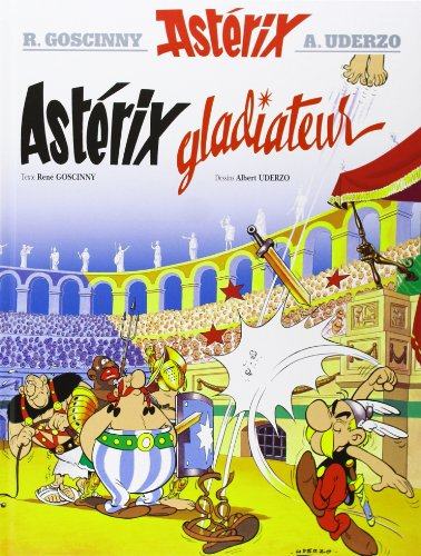 Asterix Gladiateur (French Edition)