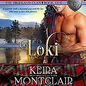 Loki: The Highland Clan, Book 1 | Keira Montclair