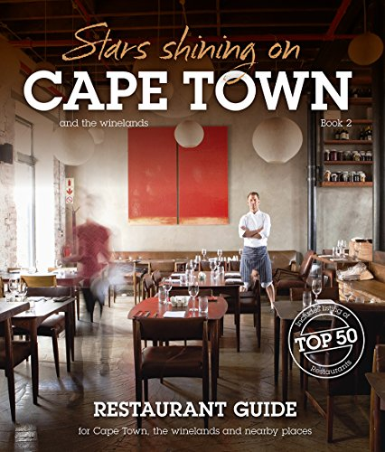 Stars shining on Cape Town - restaurant guide by Russel Wasserfall