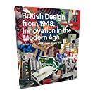 British Design from 1948: Innovation in the Modern Age (Paperback)