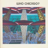 img - for Who Chicago? An Exhibition of Contemporary Imagists book / textbook / text book