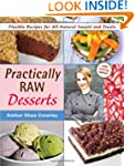 Practically Raw Desserts: Flexible Re...