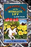 Commander Toad and the Intergalactic Spy (0698114183) by Yolen, Jane